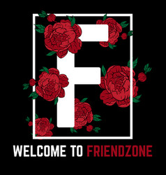welcome to friendzone placard with hand drawn vector image