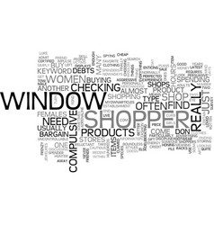 Window shopper text word cloud concept vector