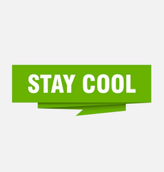 Stay cool vector