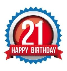 Twenty one years happy birthday badge ribbon vector image