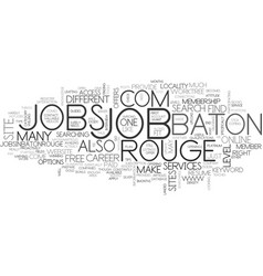 Baton rouge jobs text word cloud concept vector