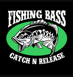 fishing shirt design largemouth bass fish vector image