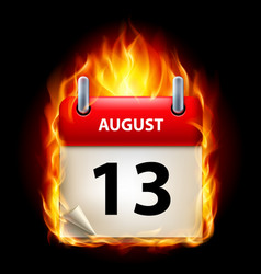 Thirteenth august in calendar burning icon on vector