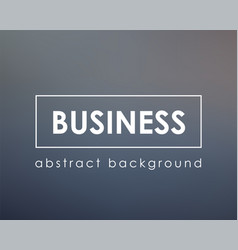 business concept deep gray background vector image