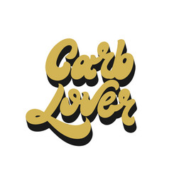 carb lover hand drawn lettering isolated vector image