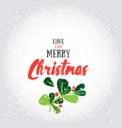 Have a very merry christmas greeting vector