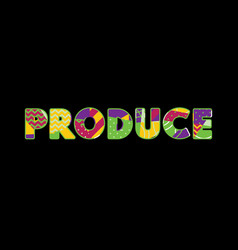produce concept word art vector image
