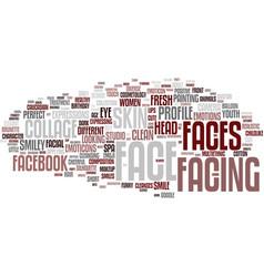 facing word cloud concept vector image