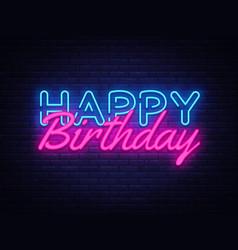 Happy birthday neon sign happy birthday vector