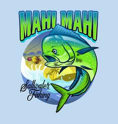 Shirt design mahi mahi fishing vector