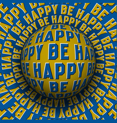 be happy patterned sphere rolling on rotating vector image