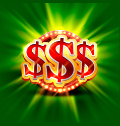 big win dollar casino signboard vector image