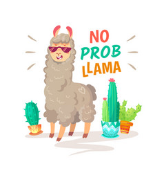 Cool alpaca lettering quote with no prob llama vector