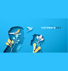 Happy fathers day papercut card dad with son vector