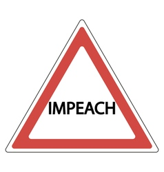 Impeachment road sign vector