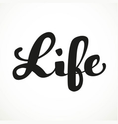 life calligraphic inscription on a white vector image