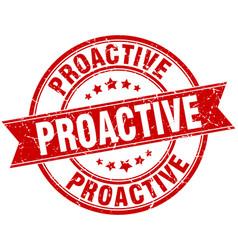 Proactive round grunge ribbon stamp vector