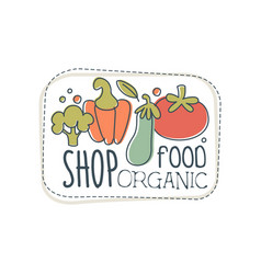 shop organic food logo template label for healthy vector image