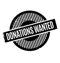 Donations Wanted rubber stamp vector