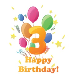 Happy Birthday three years no background vector image
