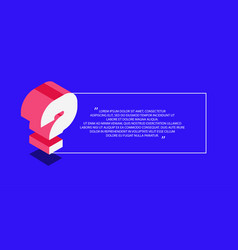 Question concept isometric vector