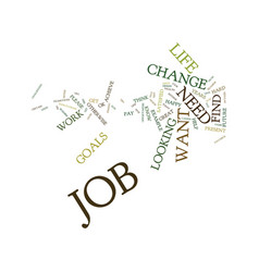 Test if you need a change in job text background vector