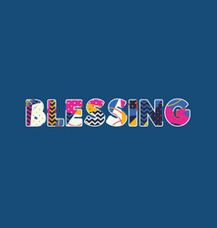 blessing concept word art vector image