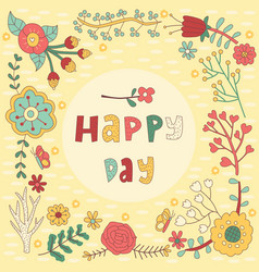 Happy day floral greeting card vector