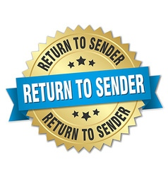 Return to sender 3d gold badge with blue ribbon vector