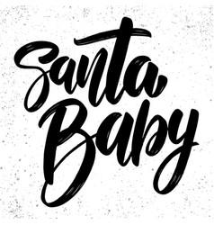 Santa balettering phrase for postcard banner vector