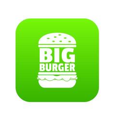 Big burger icon green vector