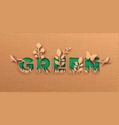 green 3d paper cut nature quote label concept vector image
