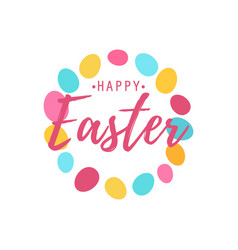 happy easter text as logotype with eggs background vector image