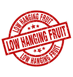Low hanging fruit round red grunge stamp vector