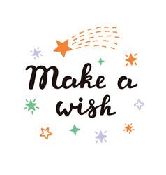 Make a wish typographic design idea vector