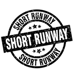 Short runway round grunge black stamp vector