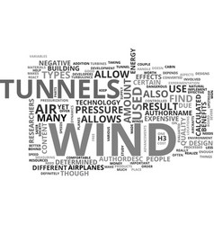 Wind tunnels text word cloud concept vector