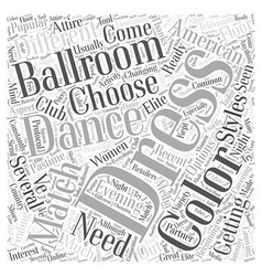 Dresses for Ballroom Dancing Word Cloud Concept vector image
