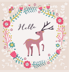 hello greeting deer flower card vector image