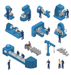 machine tools with workers isometric set vector image