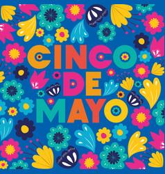 Cinco de mayo card with floral pattern vector