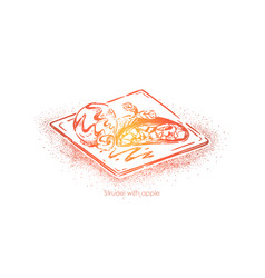 Traditional austrian dish strudel with apple vector