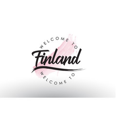 Finland welcome to text with watercolor pink vector