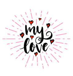 my love lettering with hearts vector image