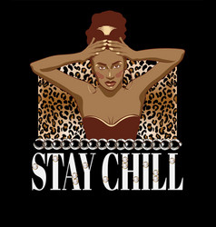Stay chill hand drawn beautiful vector