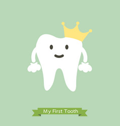 bafirst tooth is wearing golden crown vector image