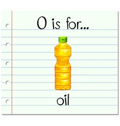 Flashcard letter O is for oil vector