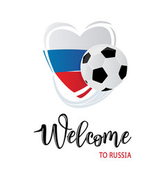 inscription welcome to russia lettering logo vector image