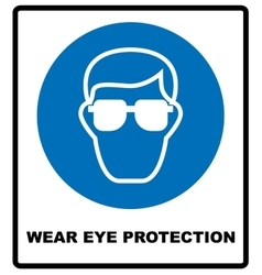 Wear eye protection vector image vector image