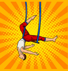 circus acrobat on trapeze pop art vector image